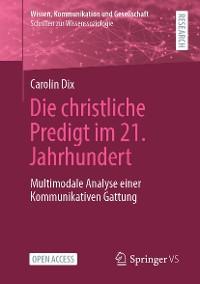 Cover Die christliche Predigt im 21. Jahrhundert