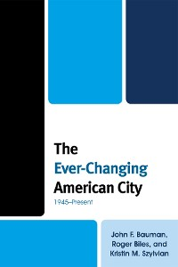 Cover The Ever-Changing American City