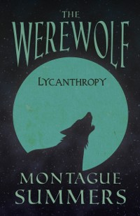 Cover Werewolf - Lycanthropy (Fantasy and Horror Classics)