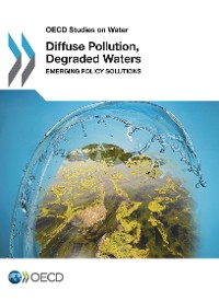 Cover Diffuse Pollution, Degraded Waters: emerging policy solutions