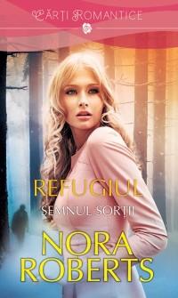 Cover Refugiul - Semnul sortii