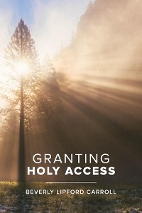 Cover Granting Holy Acess
