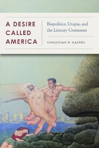 Cover A Desire Called America