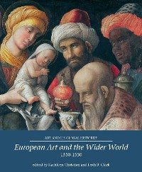 Cover European Art and the Wider World 1350–1550