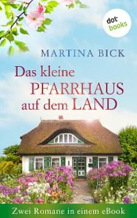 Cover Das kleine Pfarrhaus auf dem Land: Zwei Romane in einem eBook