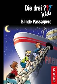 Cover Die drei ??? Kids, 76, Blinde Passagiere (drei Fragezeichen Kids)