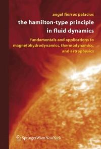 Cover The Hamilton-Type Principle in Fluid Dynamics