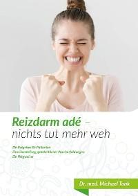 Cover Reizdarm adé-nichts tut mehr weh