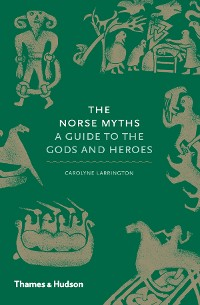 Cover Norse Myths: A Guide to the Gods and Heroes