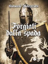 Cover Forgiati dalla Spada