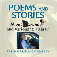 "Cover Poems and Stories About Cats and Dogs, and Various ""Critters."""
