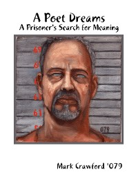 Cover A Poet Dreams - A Prisoner's Search for Meaning