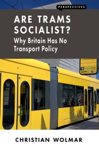 Cover Are Trams Socialist?