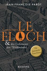 Cover Commissaire Le Floch und das Geheimnis der Weißmäntel