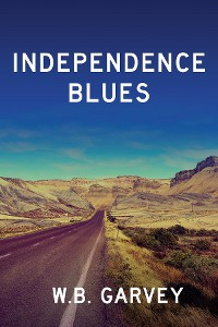 Cover Independence Blues