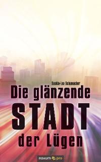 Cover Die glänzende Stadt der Lügen