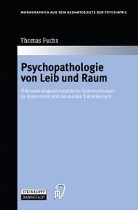Cover Psychopathologie von Leib und Raum