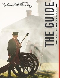 Cover Colonial Williamsburg: The Guide