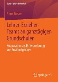 Cover Lehrer-Erzieher-Teams an ganztägigen Grundschulen