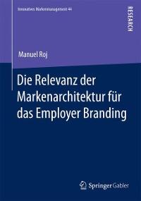 Cover Die Relevanz der Markenarchitektur für das Employer Branding
