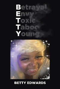 Cover Betrayal Envy Toxic Taboo Young