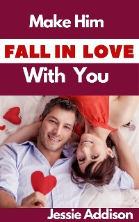 Cover Make Him Fall in Love With You