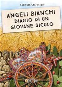 Cover Angeli Bianchi - Diario di un giovane siculo