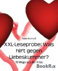 Cover XXL-Leseprobe: Was hilft gegen Liebeskummer?