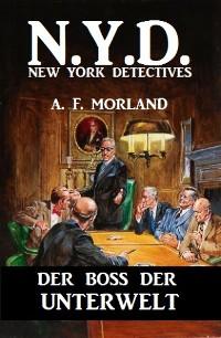 Cover N.Y.D. - Der Boss der Unterwelt (New York Detectives)