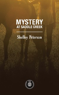 Cover Mystery at Saddle Creek