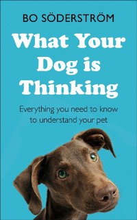 Cover What Your Dog Is Thinking