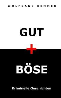 Cover Gut und Böse