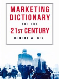 Cover The Marketing Dictionary for the 21st Century