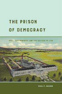 Cover The Prison of Democracy