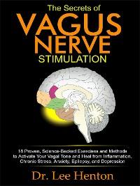 Cover The Secrets of Vagus Nerve Stimulation
