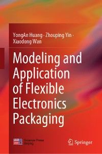 Cover Modeling and Application of Flexible Electronics Packaging