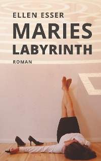 Cover Maries Labyrinth