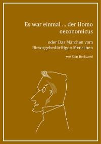 Cover Es war einmal ... der Homo oeconomicus
