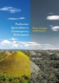 Cover Posthuman Spiritualities in Contemporary Performance