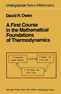 Cover First Course in the Mathematical Foundations of Thermodynamics