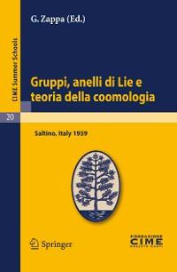 Cover Gruppi, anelli di Lie e teoria della coomologia