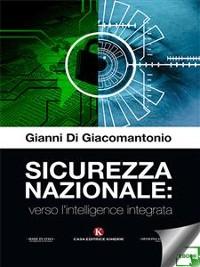 Cover Sicurezza nazionale: verso l'intelligence integrata