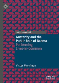 Cover Austerity and the Public Role of Drama