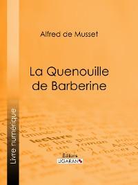 Cover La Quenouille de Barberine