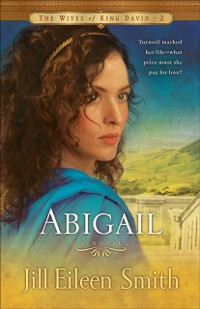 Cover Abigail (The Wives of King David Book #2)