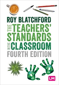 Cover The Teachers′ Standards in the Classroom