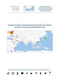 Cover Indagine sui prodotti di maggior efficacia presenti sul mercato asiatico e di interesse della Regione Siciliana