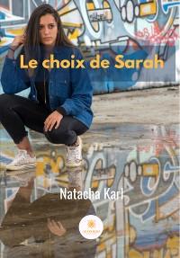 Cover Le choix de Sarah