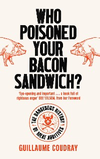 Cover Who Poisoned Your Bacon Sandwich?
