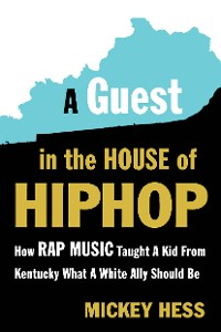 Cover A Guest in the House of Hip-Hop